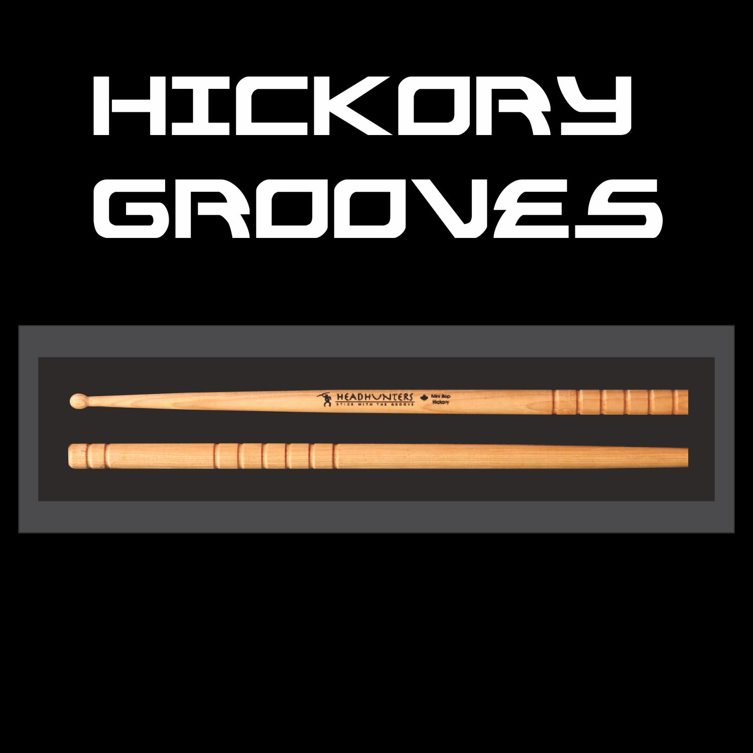 Hickory Grooves